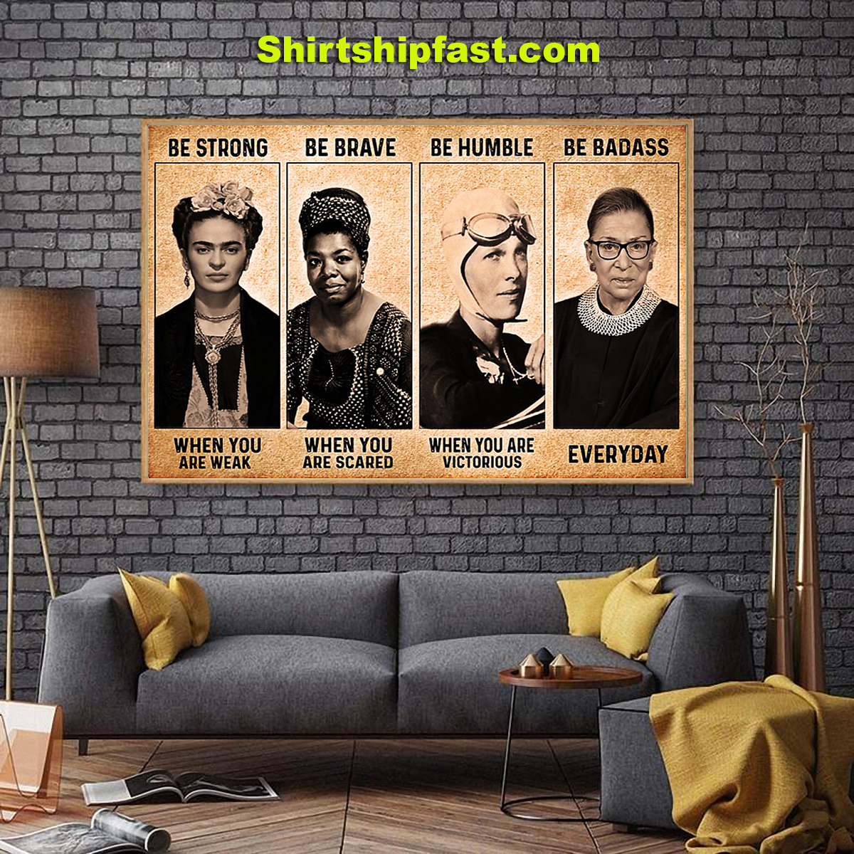 Frida Kahlo Maya Angelou feminist be strong be brave be humble be badass poster - Picture 3