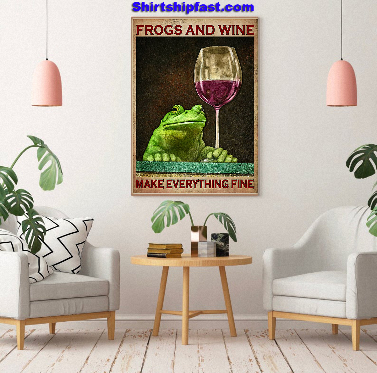 Frogs and wine make everything fine poster - Picture 1
