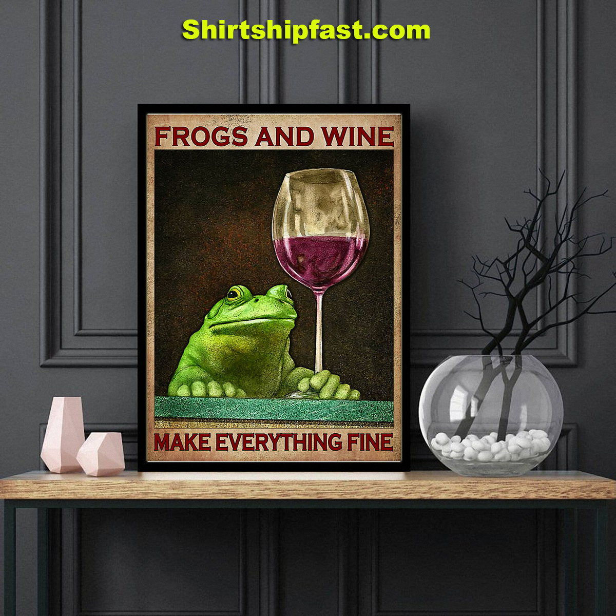 Frogs and wine make everything fine poster - Picture 2