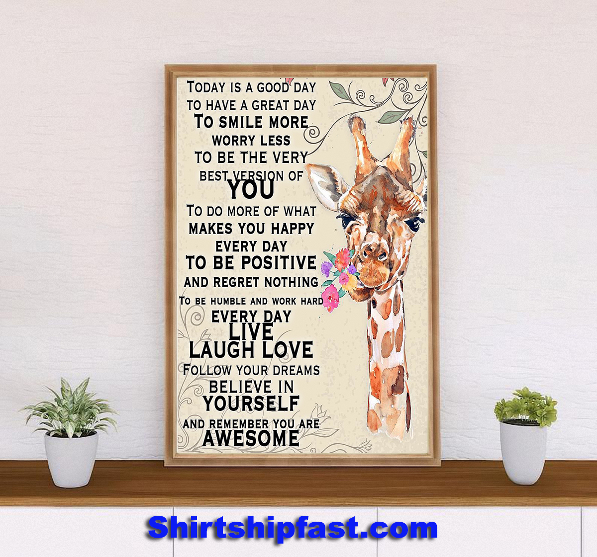 Giraffe today is a good day to have a great day poster - Picture 1
