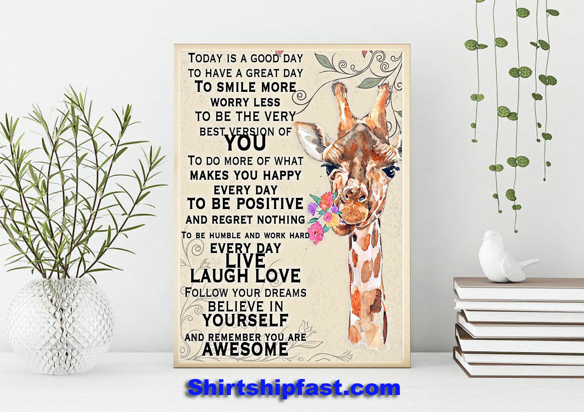 Giraffe today is a good day to have a great day poster - Picture 3