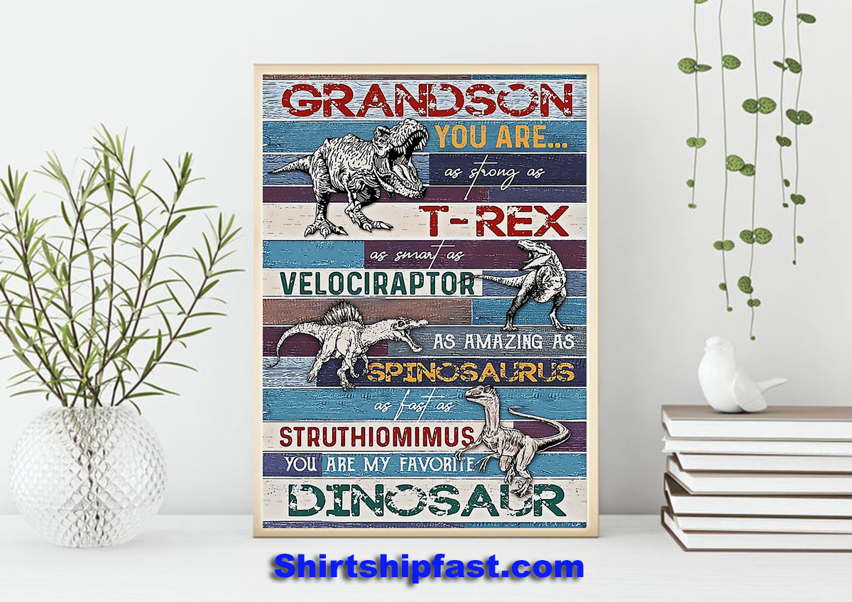 Grandson You are my favorite dinosaur poster - Picture 2