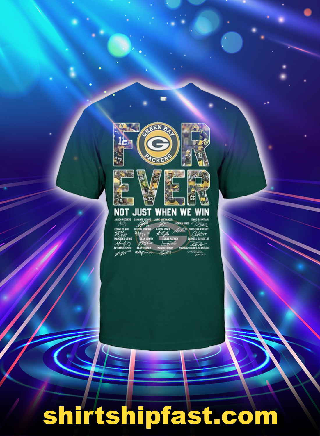 Green Bay Packers forever not just when we win shirt