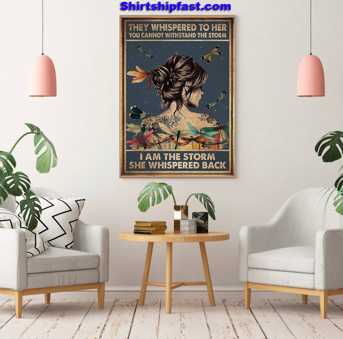 Hippie dragon fly I am the storm she whispered back poster