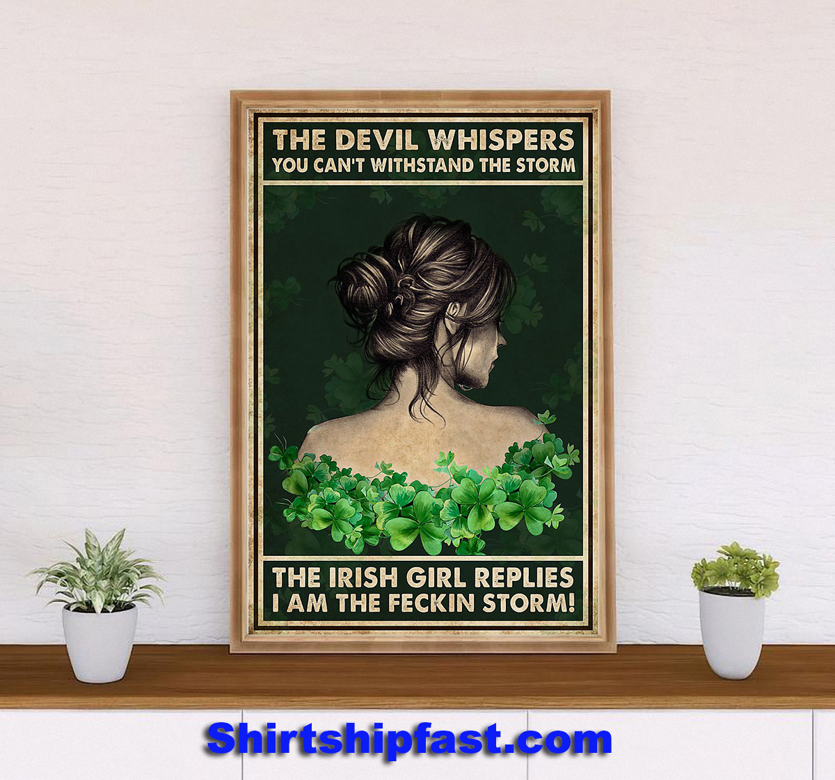 Irish girl The devil whispers you can't withstand the storm poster - Picture 2