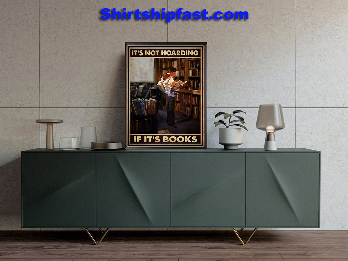 It's not hoarding if it's books poster - Picture 2