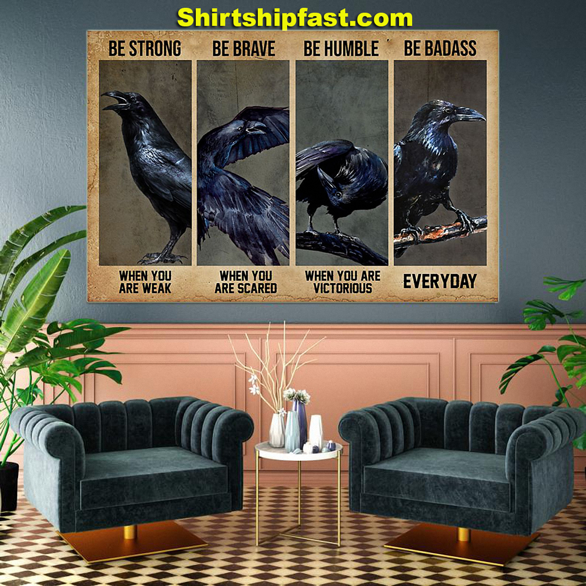 Jackdaw be strong be brave be humble be badass poster - Picture 2