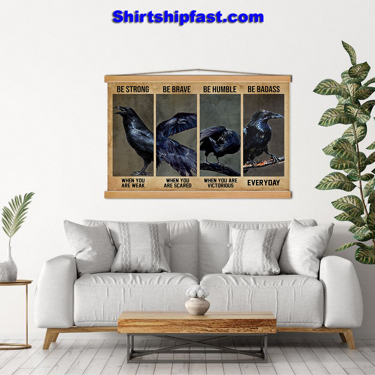 Jackdaw be strong be brave be humble be badass poster - Picture 3
