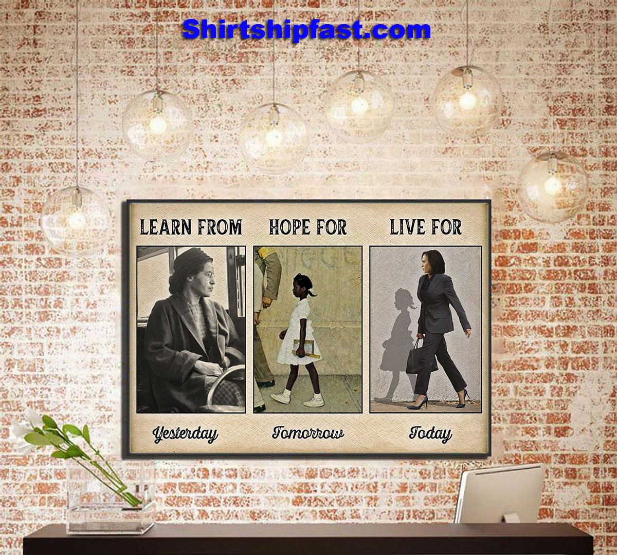 Learn from yesterday hope for tomorrow live for today poster - Picture 1