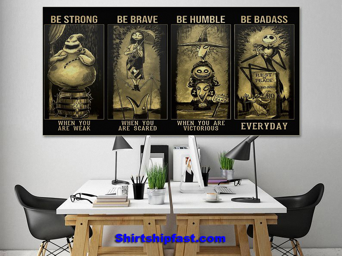 Nightmare before christmas be strong be brave be humble be badass poster - Picture 1