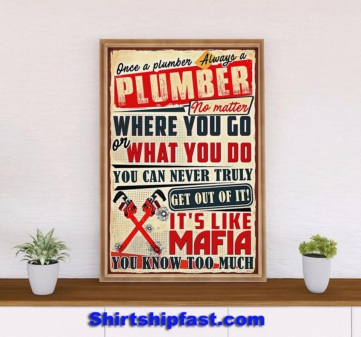 Once a plumber always a plumber poster - Picture 2