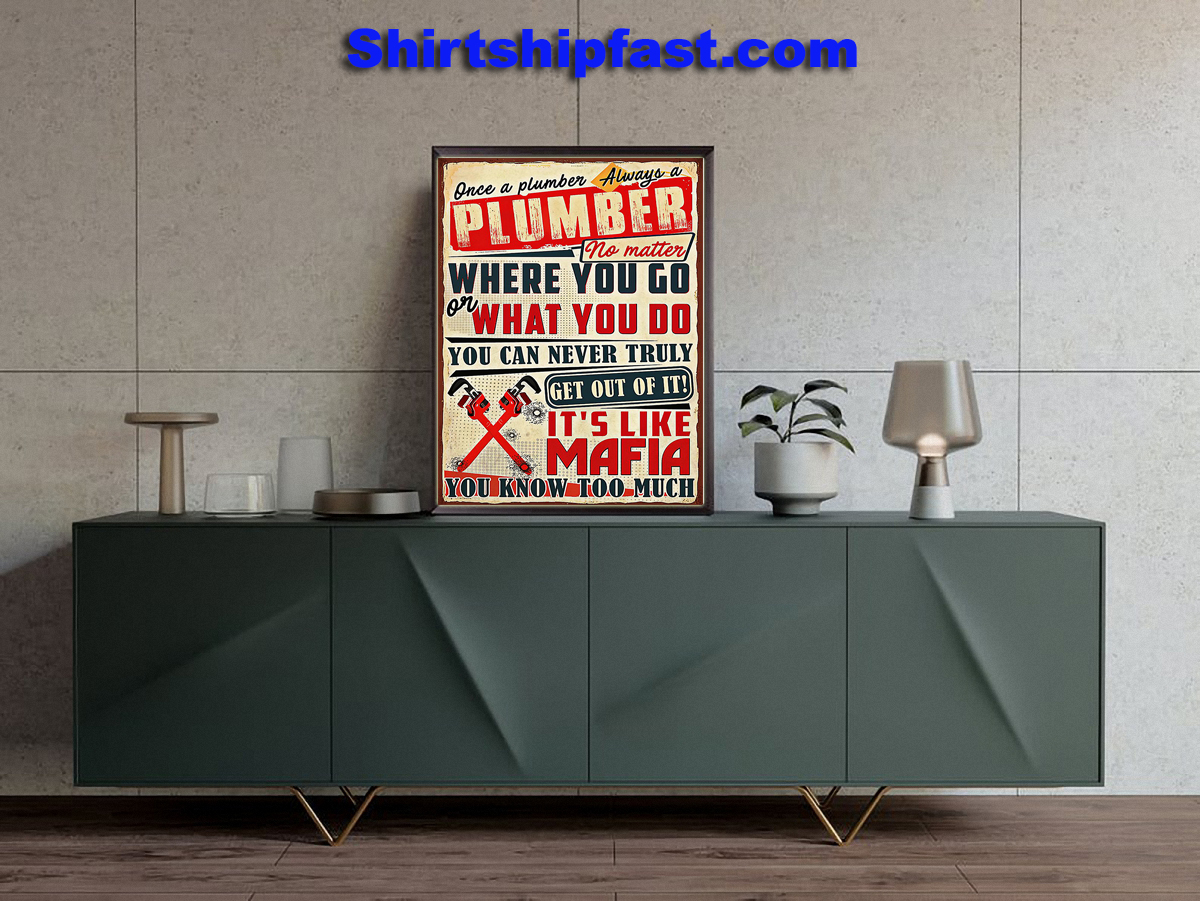 Once a plumber always a plumber poster - Picture 3