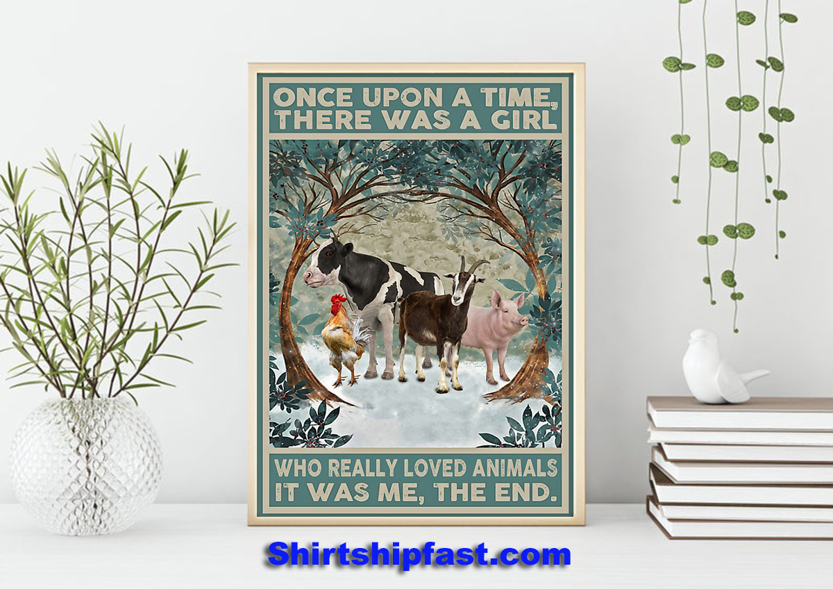 Once upon a time there was a girl who really loved animals poster - Picture 1