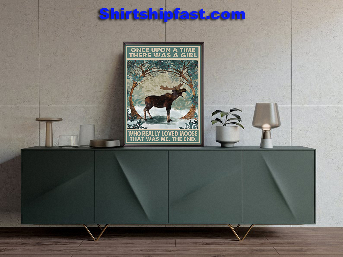 Once upon a time there was a girl who really loved moose poster - Picture 2
