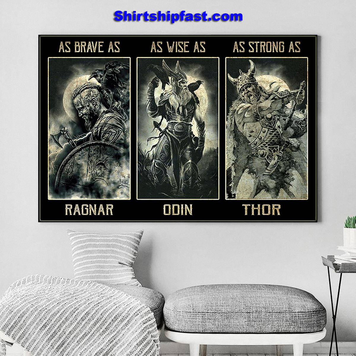 Poster As brave as Ragnar As wise as Odin As strong as Thor - Picture 1