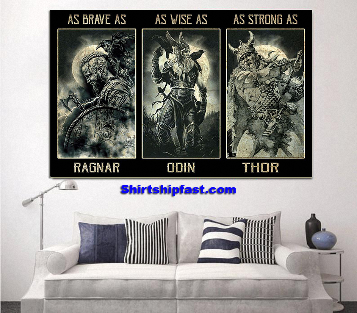 Poster As brave as Ragnar As wise as Odin As strong as Thor