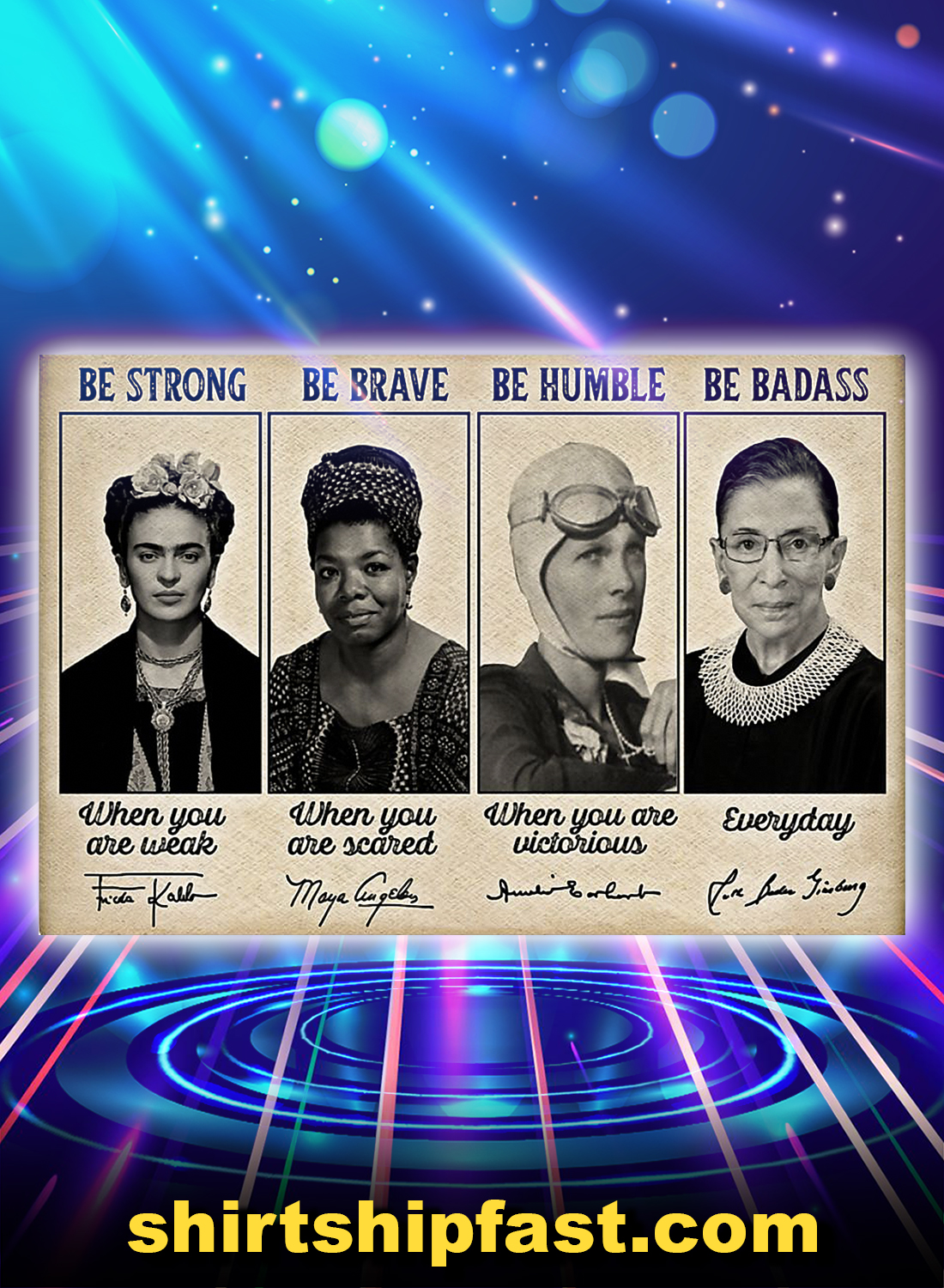 Poster Famous feminists be strong be brave be humble be badass signature