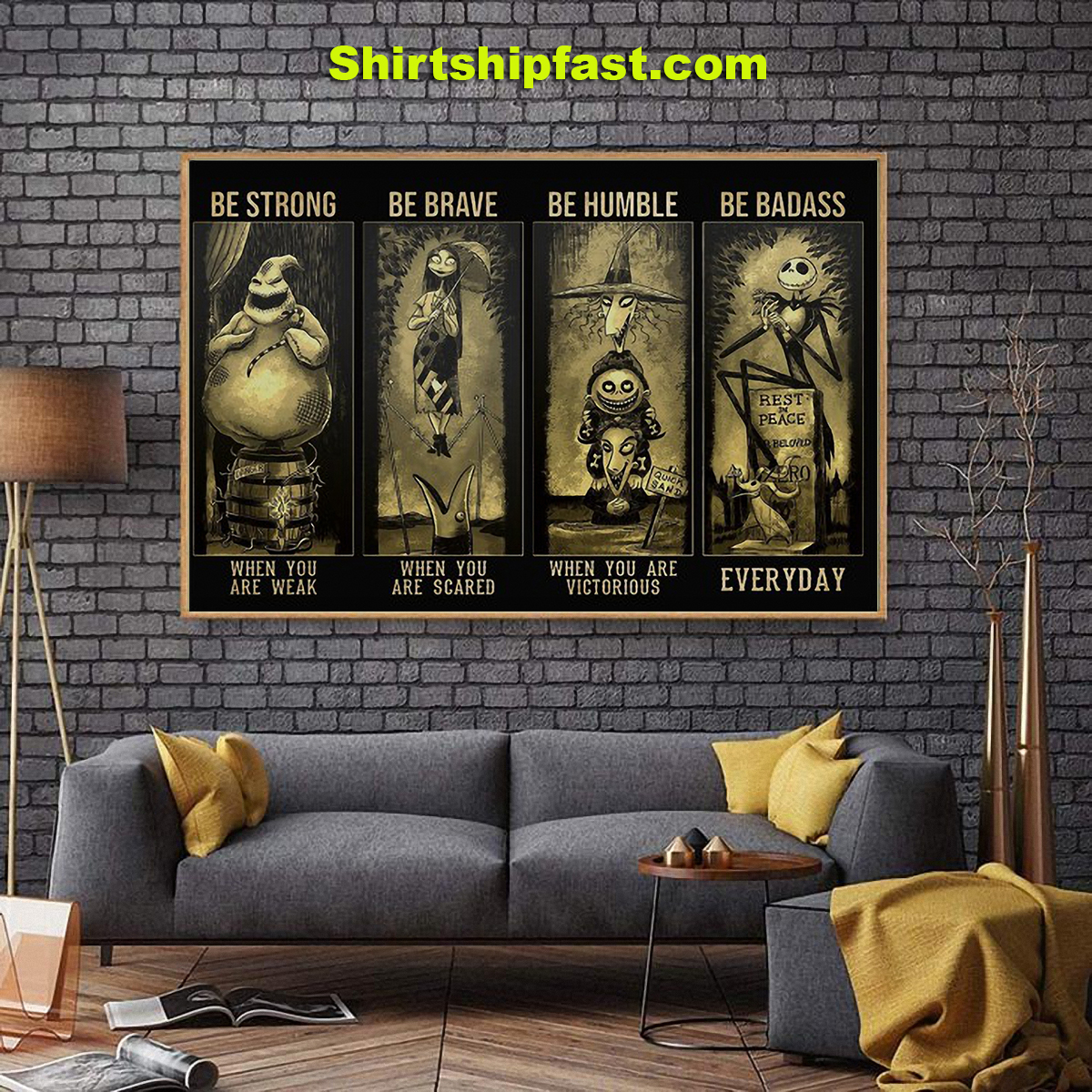Poster Nightmare before christmas be strong be brave be humble be badass