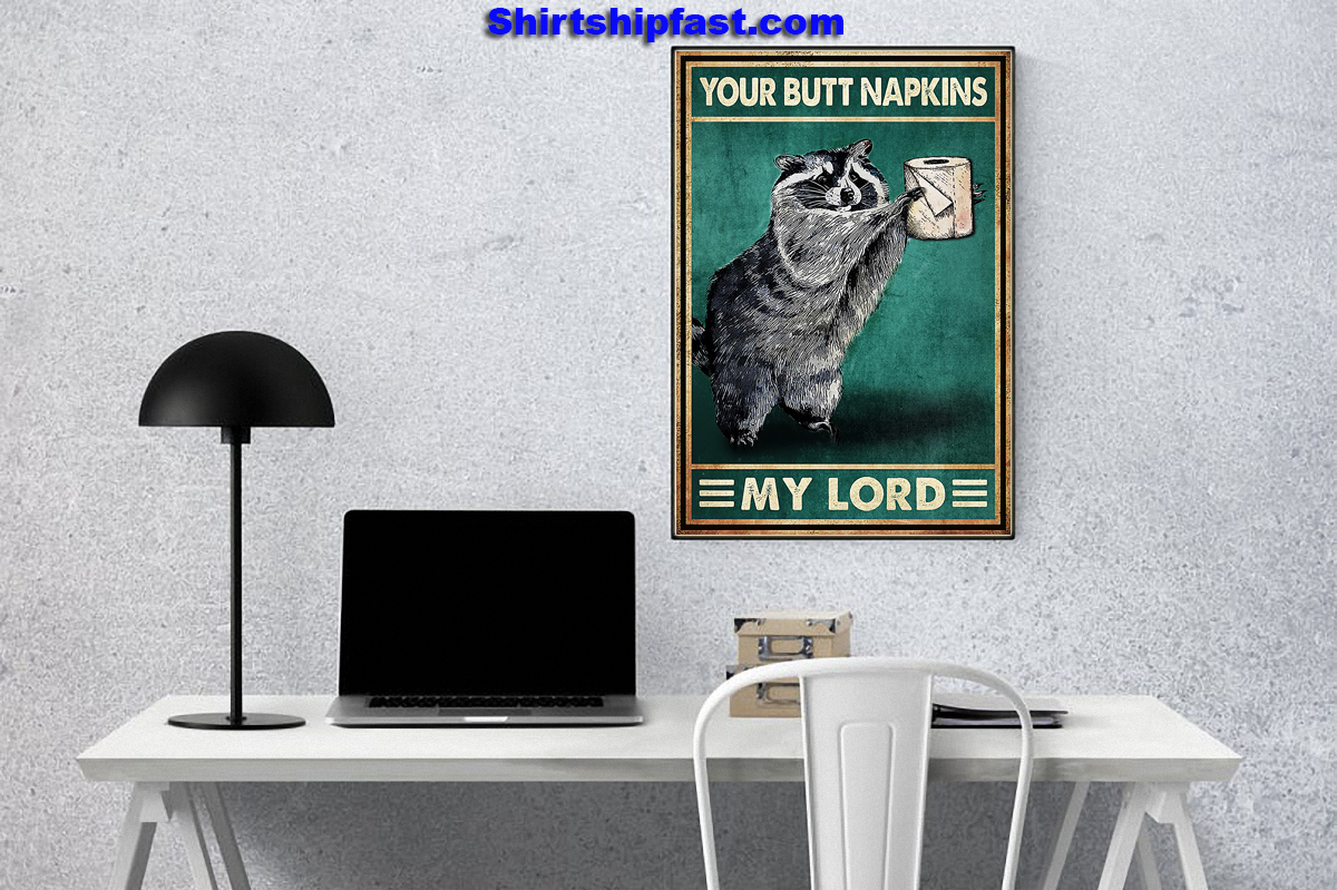 Poster Raccoon your but napkins my lord - Picture 2