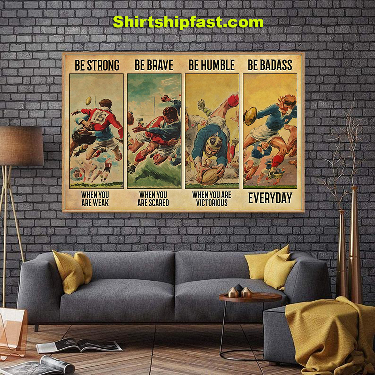 Poster Rugby be strong be brave be humble be badass