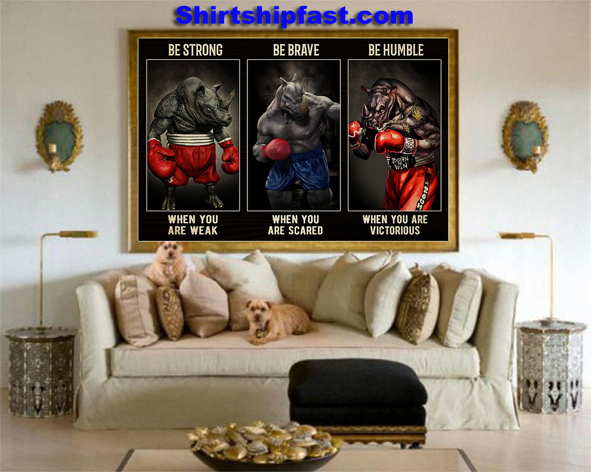 Rhino boxing be strong be brave be humble poster - Picture 1