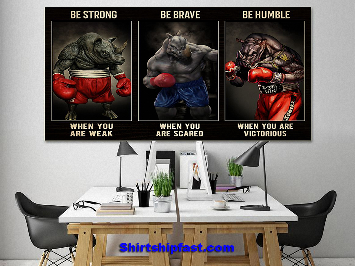 Rhino boxing be strong be brave be humble poster - Picture 2