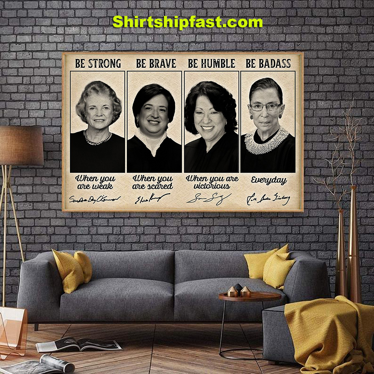 Sandra Day O'connor Elena Kagan be strong be brave be humble be badass signature poster - Picture 2