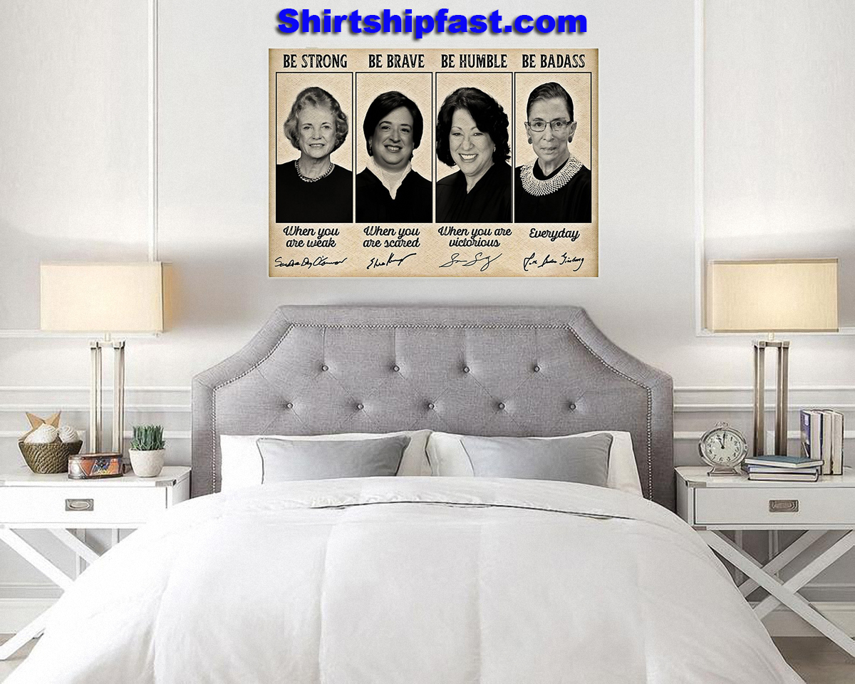 Sandra Day O'connor Elena Kagan be strong be brave be humble be badass signature poster - Picture 3