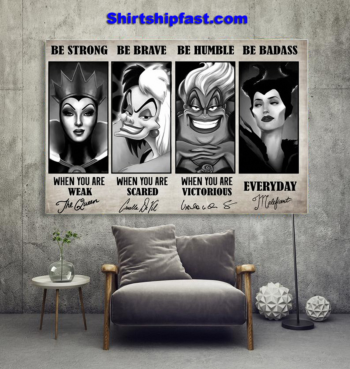The Queen Cruella de Vil be strong be brave be humble be badass signature poster - Picture 1