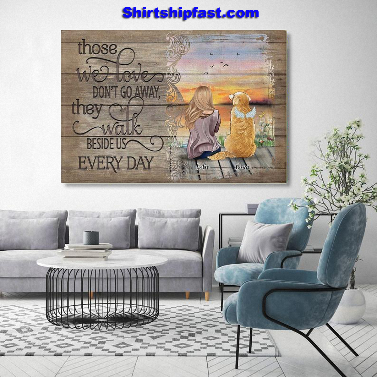 Those we love don't go away they walk beside us every day personalized poster - Picture 1