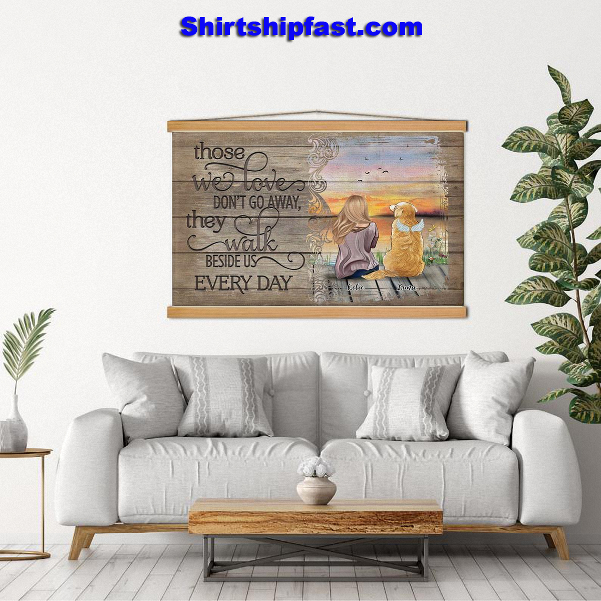 Those we love don't go away they walk beside us every day personalized poster - Picture 2