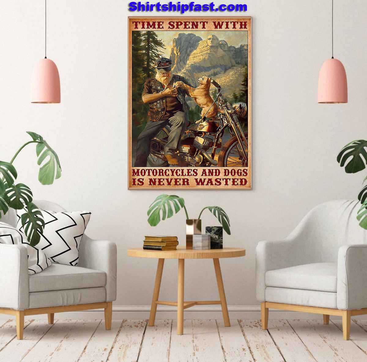 Time spent with motorcycles and dogs is never wasted poster - Picture 3