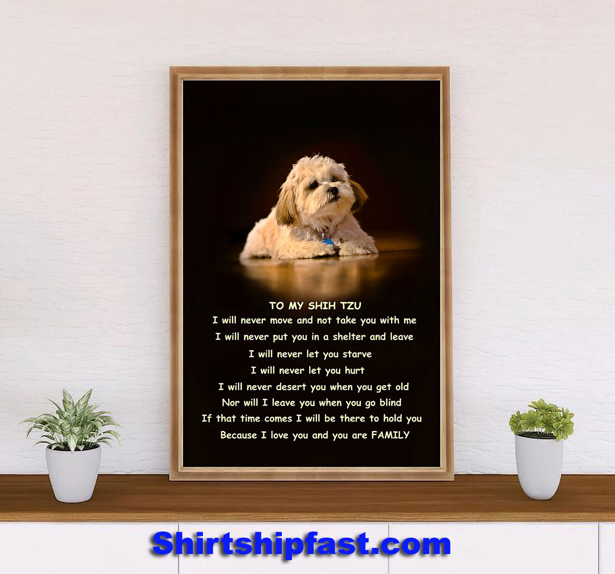 To my Shih Tzu family poster