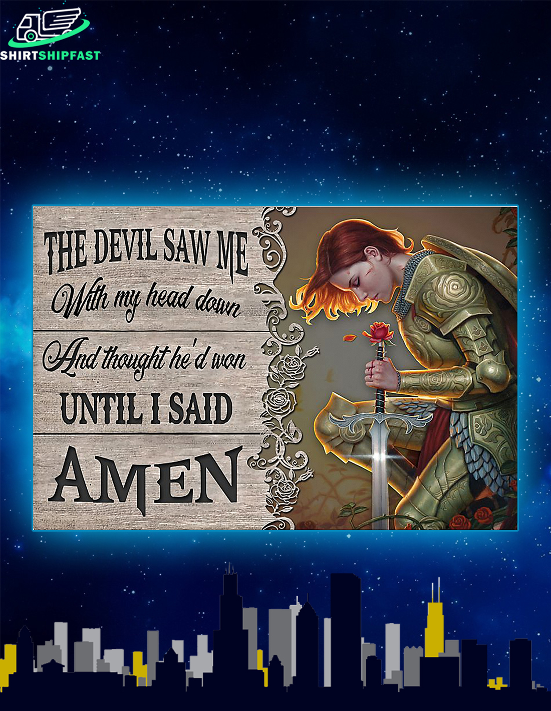 Warrior princess The devil saw me with my head down poster