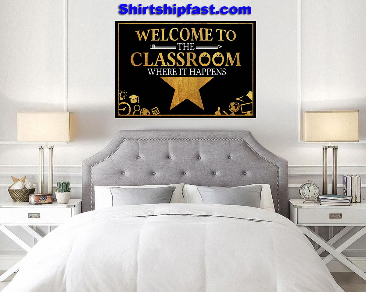 Welcome to the classroom where it happens poster - Picture 2