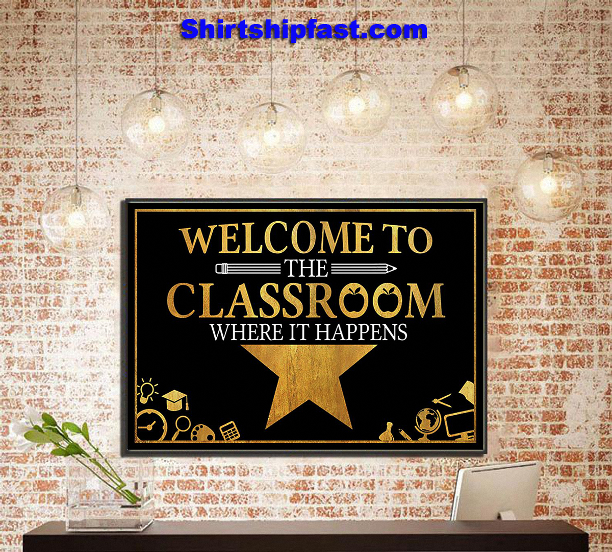 Welcome to the classroom where it happens poster - Picture 3