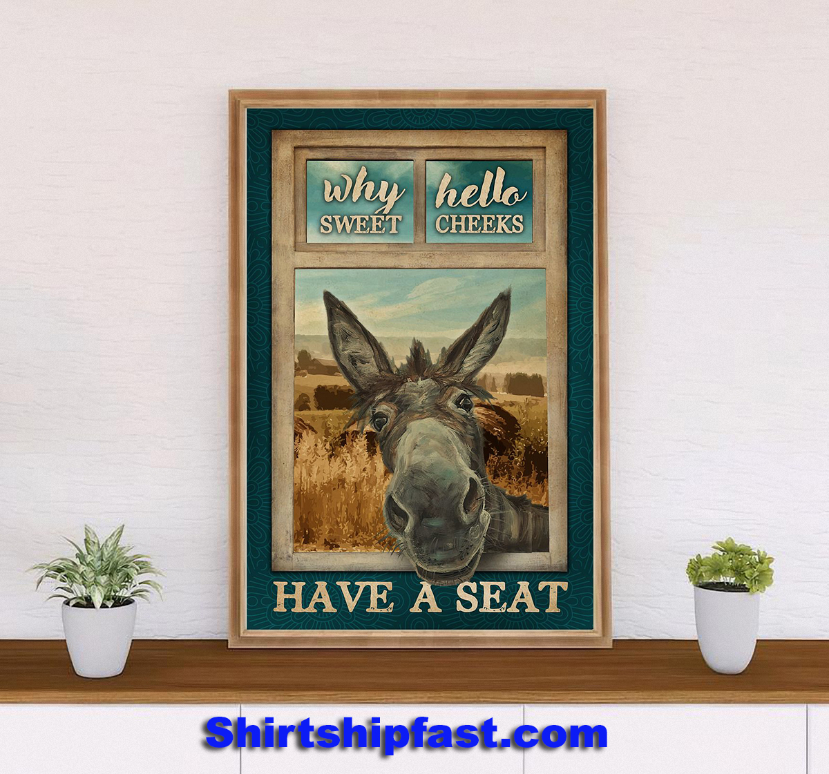Why hello sweet cheeks Donkey poster - Picture 2