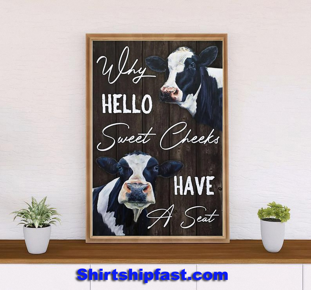 Why hello sweet cheeks have a seat dairy cattle canvas wall art - Picture 2