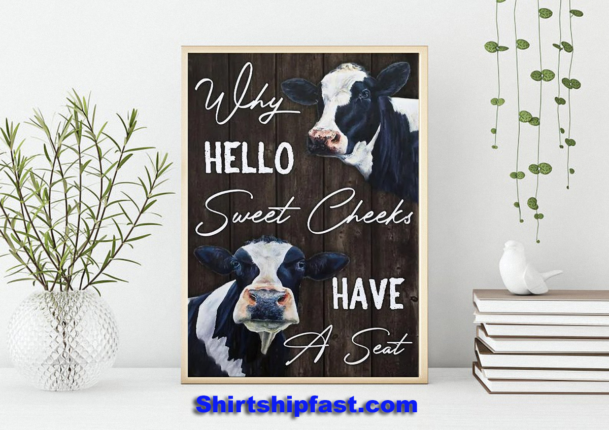 Why hello sweet cheeks have a seat dairy cattle canvas wall art