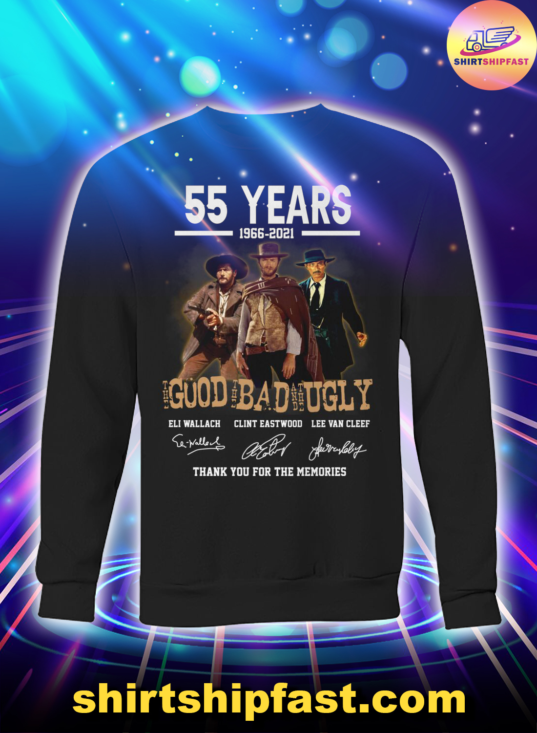 55 years the good the bad and the ugly signature sweatshirt