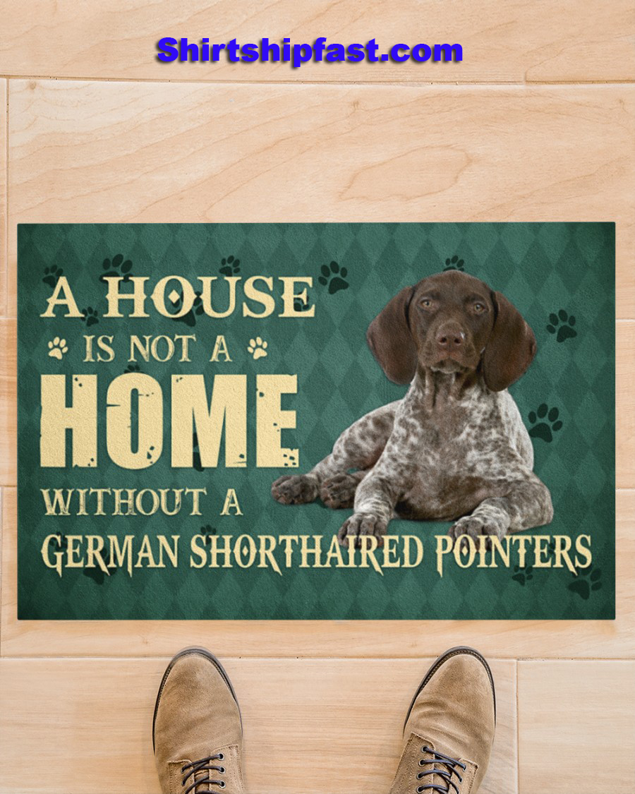 A house is not a home without a german shorthaired pointers doormat - Picture 1