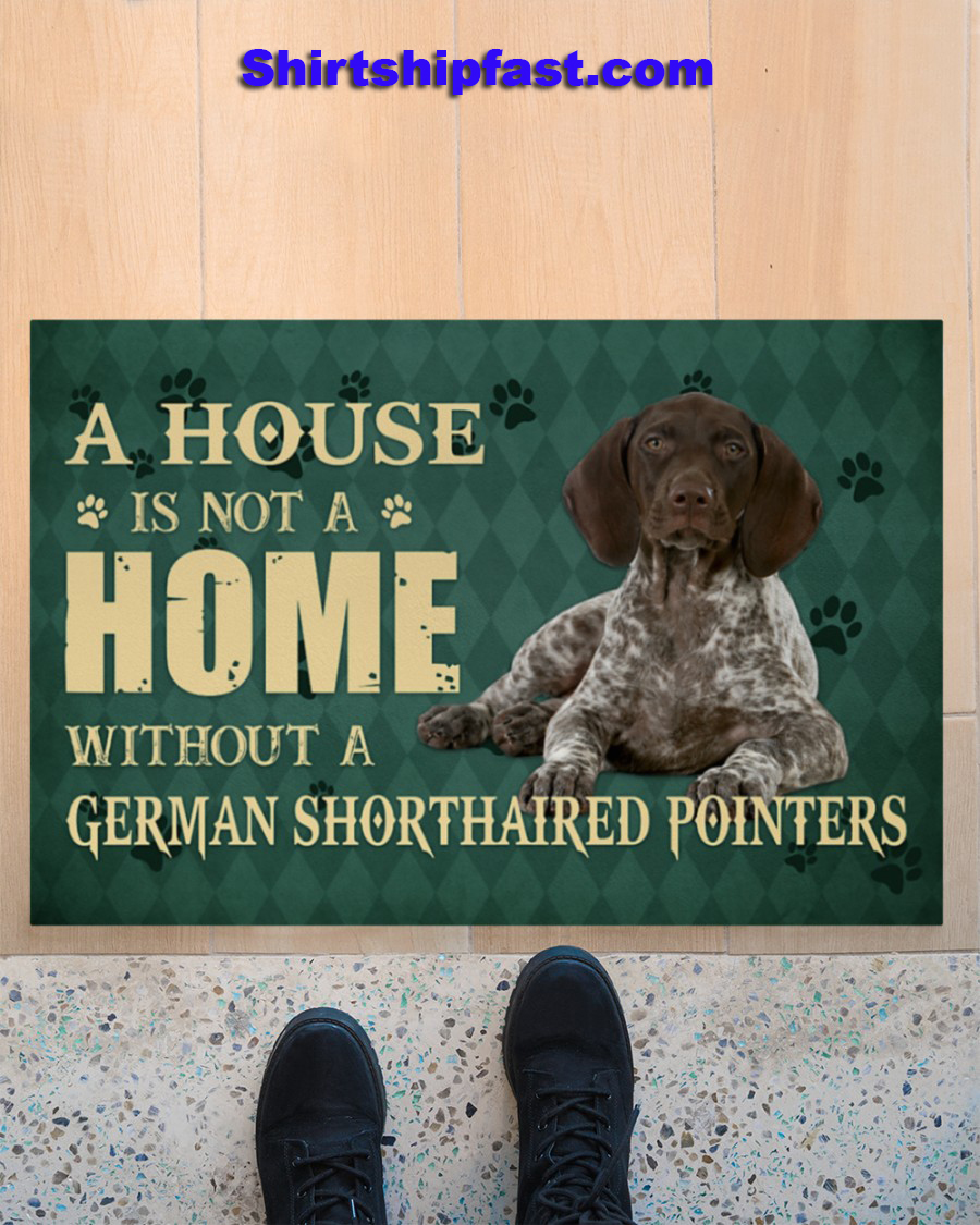 A house is not a home without a german shorthaired pointers doormat - Picture 2