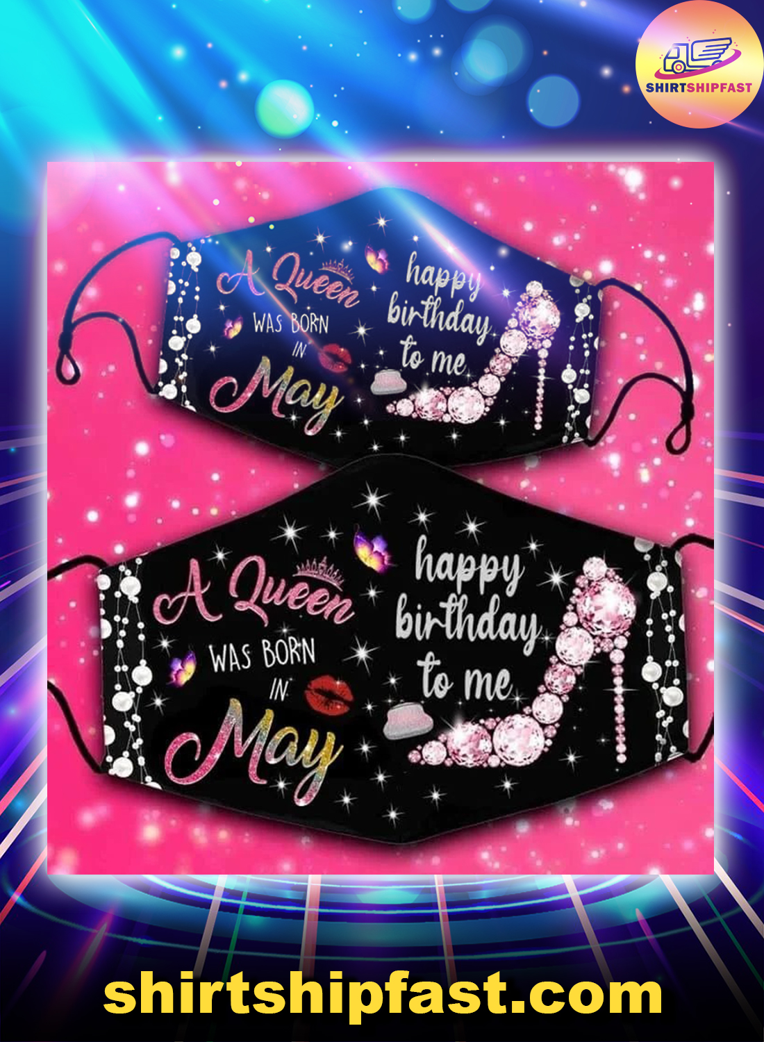 A queen was born in May happy birthday to me face mask - Picture 1