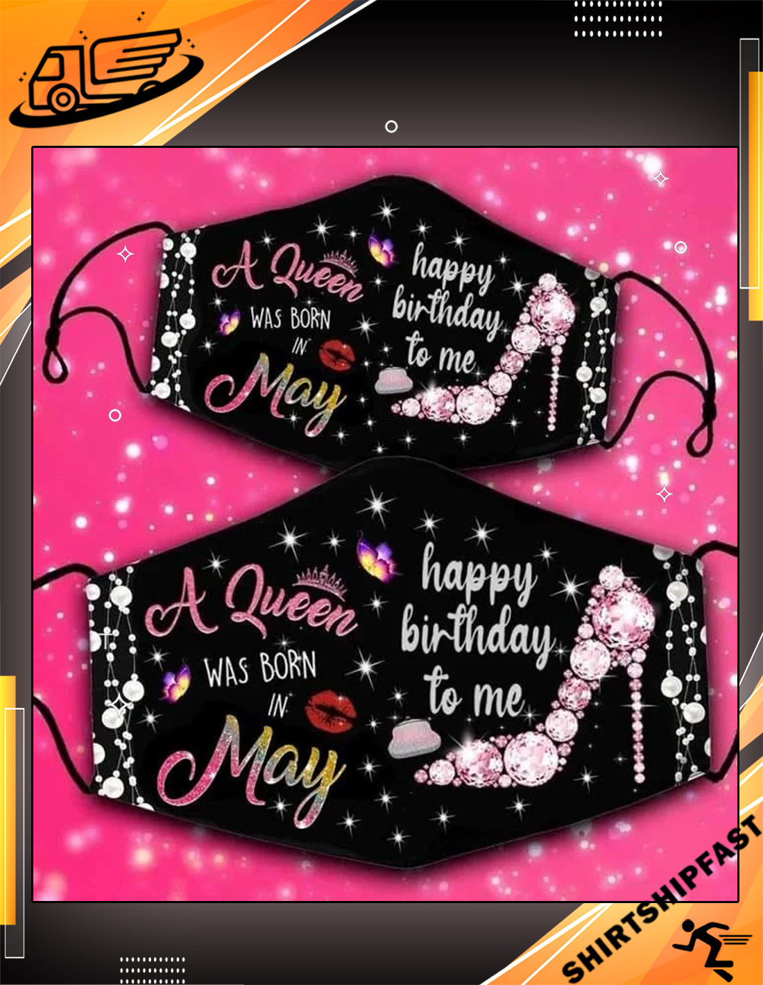 A queen was born in May happy birthday to me face mask - Picture 3