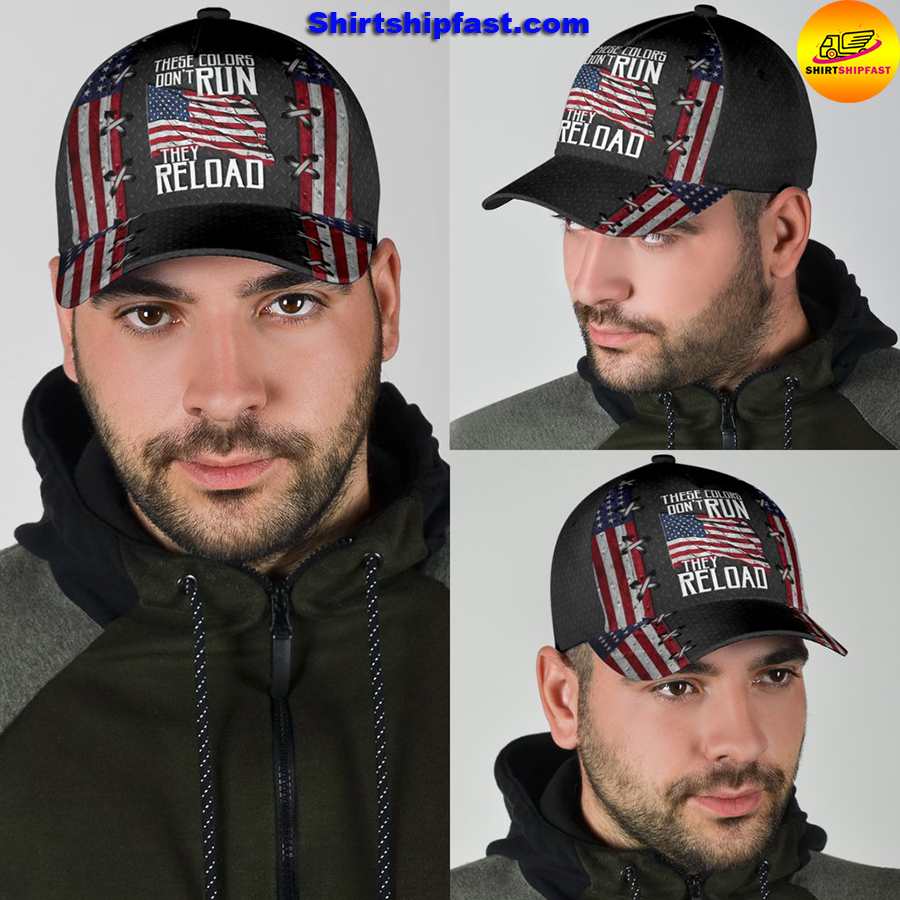 America these colors don't run they reload classic cap