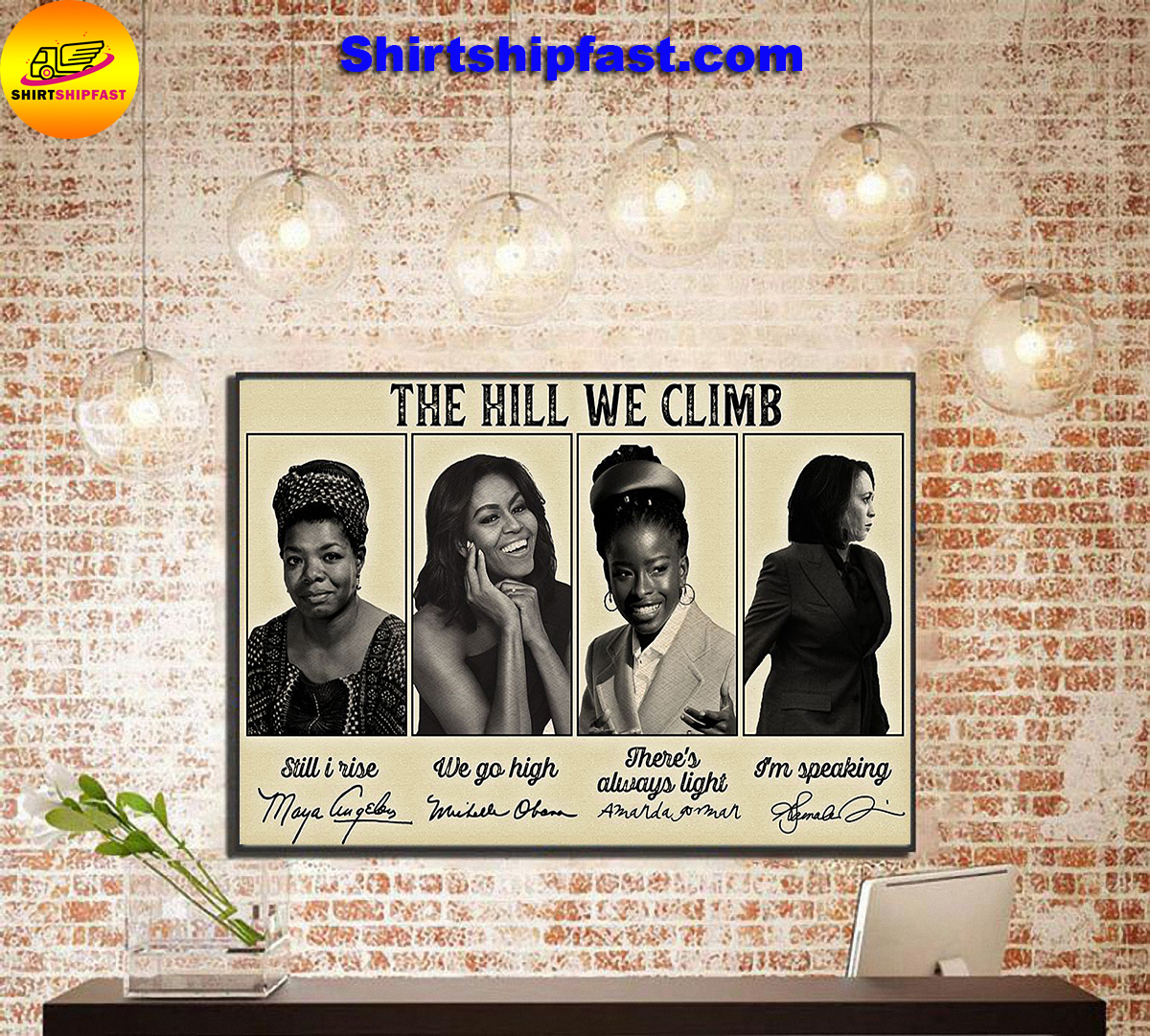 Famous feminist The hill we climb poster