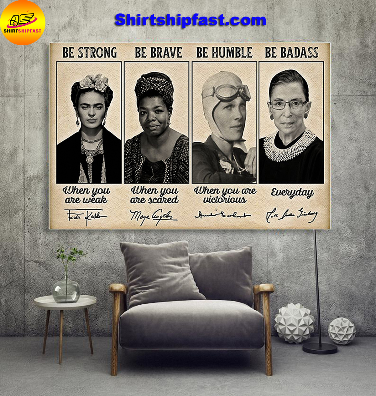 Feminists famous signature be strong be brave be humble be badass poster - Picture 3