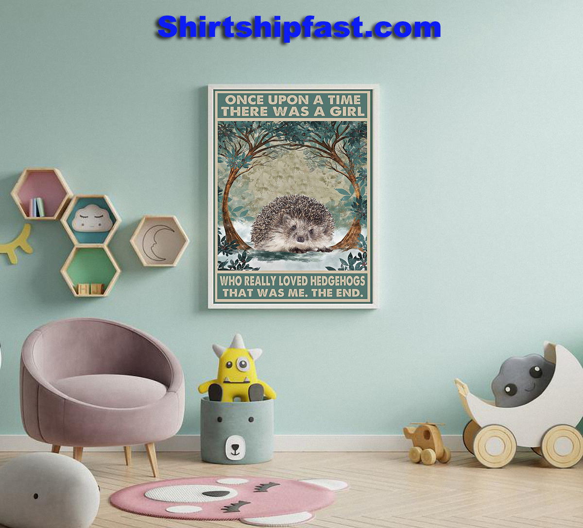 Hedgehog Once upon a time there was a girl who really loved hedgehogs poster - Picture 2