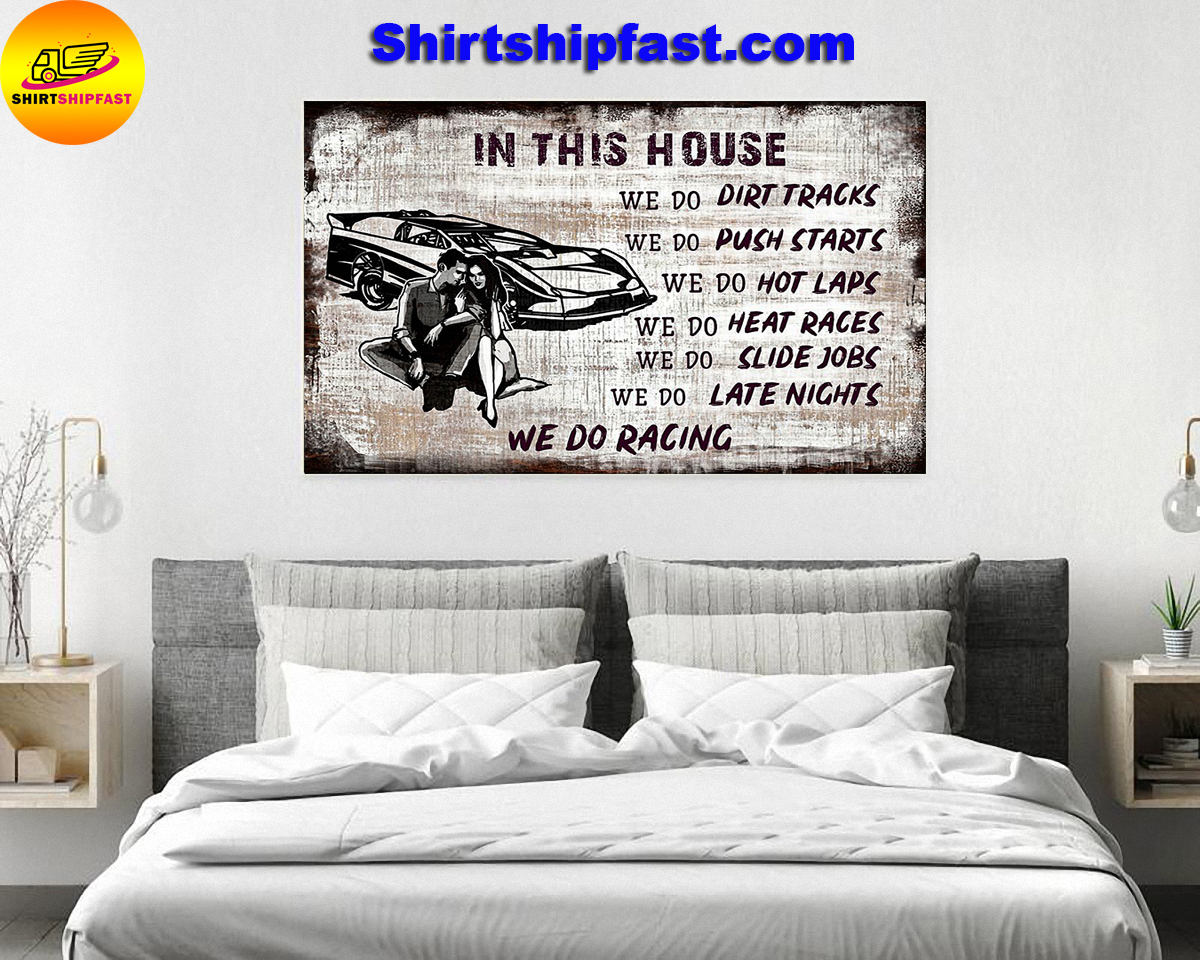 In this house we do dirt tracks we do racing poster - Picture 1