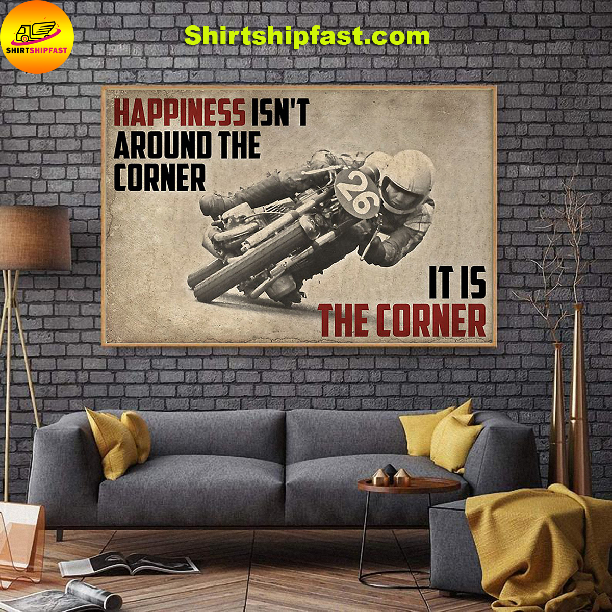Motorcycle happiness isn't around the corner It is the corner canvas